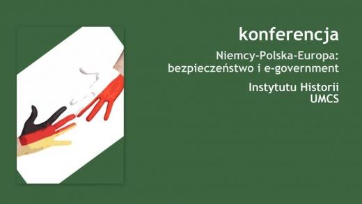 """The International Scientific Conference """"Niemcy-Polska-Europa: bezpieczeństwo i e-government"""""""